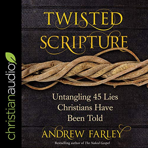 Twisted Scripture     Untangling 45 Lies Christians Have Been Told              Auteur(s):                                                                                                                                 Andrew Farley                               Narrateur(s):                                                                                                                                 Mike Chamberlain                      Durée: 8 h et 58 min     Pas de évaluations     Au global 0,0