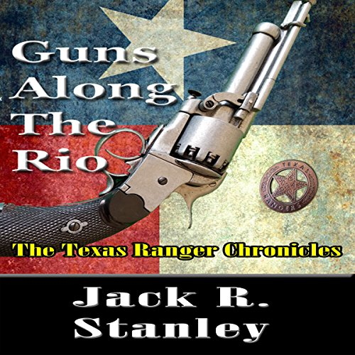 Guns Along the Rio audiobook cover art