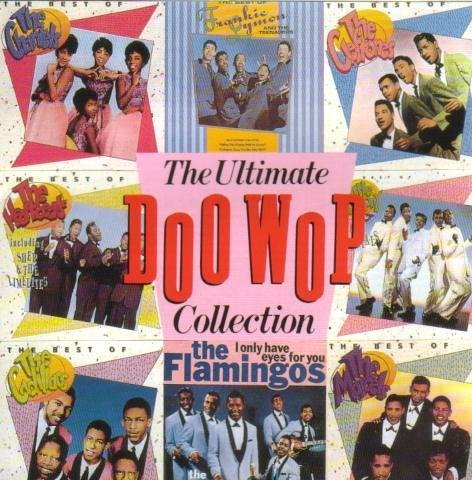 The Ultimate Doo Wop Collection by The Crows (1994-10-24)