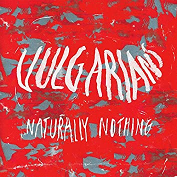Naturally Nothing