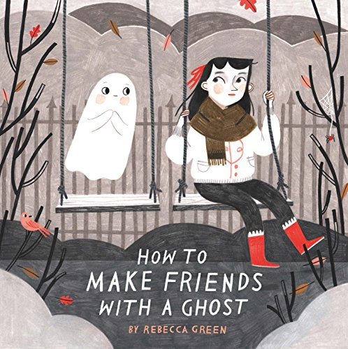 How To Make Friends With A Ghost