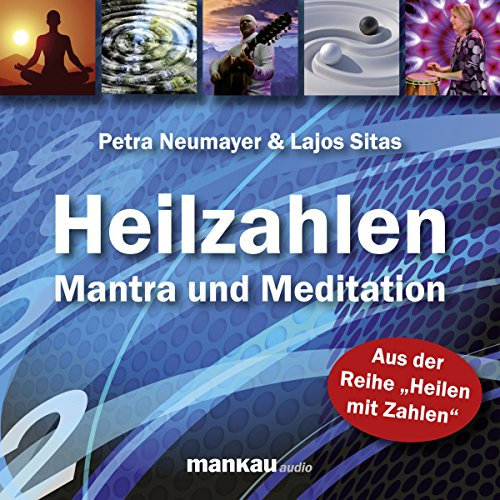 Heilzahlen     Mantra und Meditation              By:                                                                                                                                 Petra Neumayer,                                                                                        Lajos Sitas                               Narrated by:                                                                                                                                 div.                      Length: 1 hr and 3 mins     Not rated yet     Overall 0.0