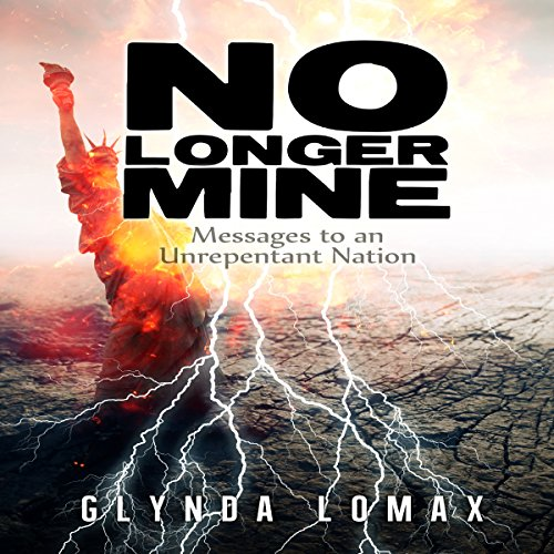 『No Longer Mine: Messages to an Unrepentant Nation』のカバーアート