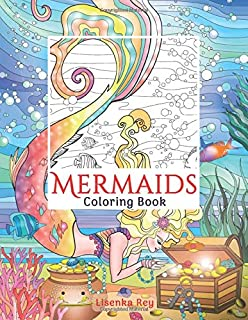 Mermaids Coloring Book: With Sea Creatures to Color and Oceans to Explore