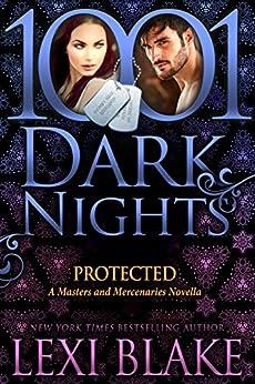 Protected: A Masters and Mercenaries Novella by [Lexi Blake]