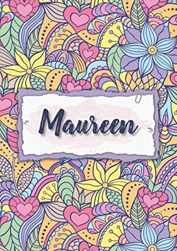 Maureen: Cuaderno A5   Nombre personalizado Maureen   Regalo de cumpleaños para la esposa, mamá, hermana, hija   Diseño : floral   120 páginas rayadas, formato A5 (14.8 x 21 cm)