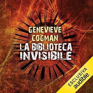 La biblioteca invisibile                   Di:                                                                                                                                 Genevieve Cogman                               Letto da:                                                                                                                                 Chiara D'Ingeo                      Durata:  11 ore e 44 min     39 recensioni     Totali 4,0