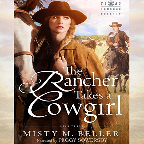 Couverture de The Rancher Takes a Cowgirl