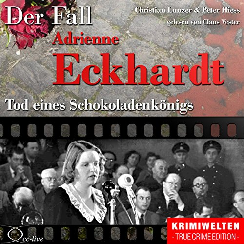 Tod eines Schokoladenkönigs: Der Fall Adrienne Eckhardt Titelbild