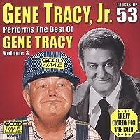 Vol. 3-Best of Gene Tracy Jr.