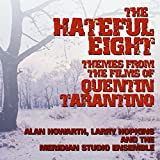 The Hateful Eight: Music From The Films Of Quentin Tarantino