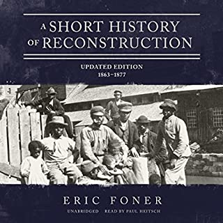 A Short History of Reconstruction, Updated Edition audiobook cover art