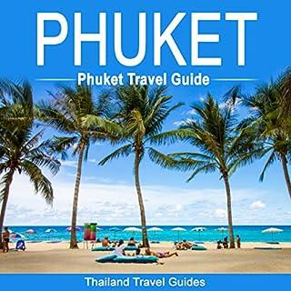 Phuket: Phuket Travel Guide cover art
