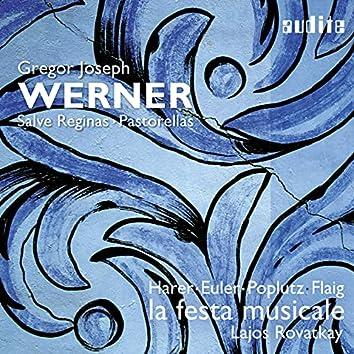 Gregor Joseph Werner: Vol. I: Salve Reginas & Pastorellas
