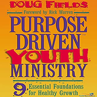 Purpose Driven® Youth Ministry                   By:                                                                                                                                 Doug Fields                               Narrated by:                                                                                                                                 Adam Black                      Length: 8 hrs and 20 mins     71 ratings     Overall 4.6