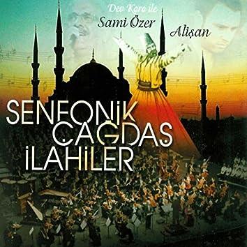 Senfonik Çağdaş İlahiler (feat. Alişan)