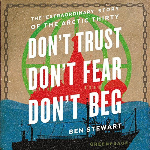 Don't Trust, Don't Fear, Don't Beg audiobook cover art