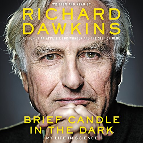 Brief Candle in the Dark     My Life in Science              Autor:                                                                                                                                 Richard Dawkins                               Sprecher:                                                                                                                                 Richard Dawkins                      Spieldauer: 13 Std. und 53 Min.     31 Bewertungen     Gesamt 4,4