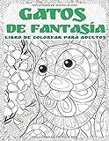 Gatos de fantasía - Libro de colorear para adultos