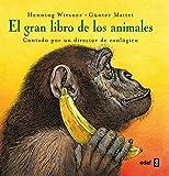 Gran Libro De Los Animales, El (Escalera de lectura)