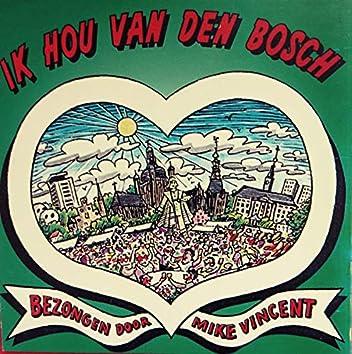 Ik Hou Van Den Bosch