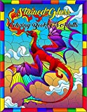 Stained Glass Coloring Book For Adults: Stained Glass Window Pattern Adult Coloring Book for Stress Relief and Relaxation