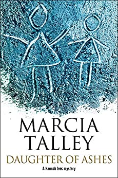 Daughter of Ashes (The Hannah Ives Mysteries Book 14) by [Marcia Talley]