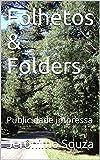 Folhetos & Folders: Publicidade impressa (Portuguese Edition)