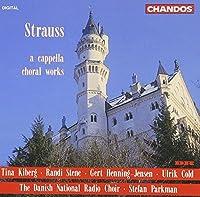 Strauss: A Capella Choral Works (1994-02-01)