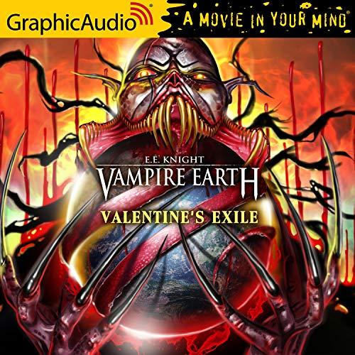 Couverture de Valentine's Exile [Dramatized Adaptation]