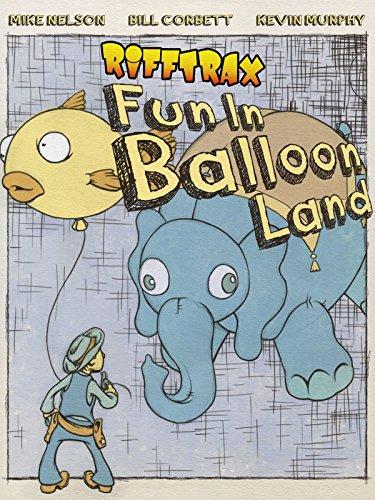 RiffTrax: Fun in Balloonland