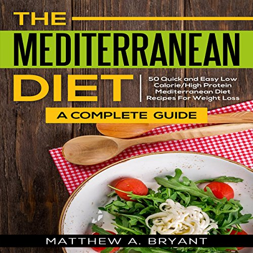 The Mediterranean Diet: A Complete Guide Titelbild