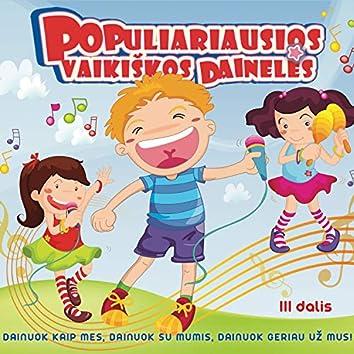 Populiariausios Vaikiškos Dainelės 3