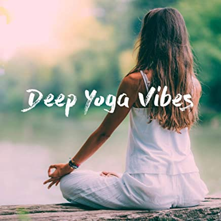 Deep Yoga Vibes by Spa Music and Musica para Bebes Musica ...