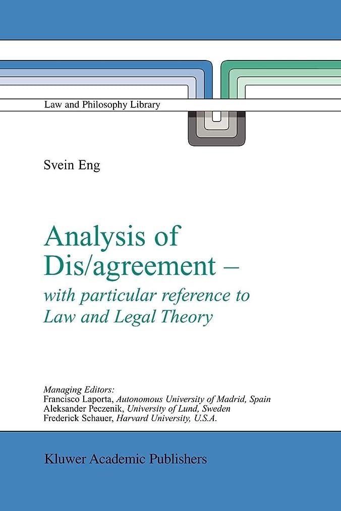 推測する燃料交通Analysis of Dis/agreement - with particular reference to Law and Legal Theory (Law and Philosophy Library)