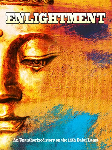 Enlightment: An Unauthorized Story On The 14th Dalai Lama