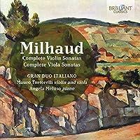 Darius Milhaud: Complete Violin Sonatas & Complete Viola Sonatas by Gran Duo Italiano
