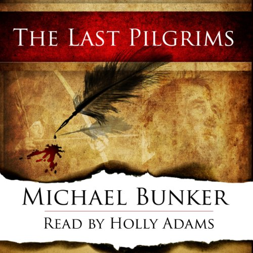 The Last Pilgrims, Volume 1 audiobook cover art