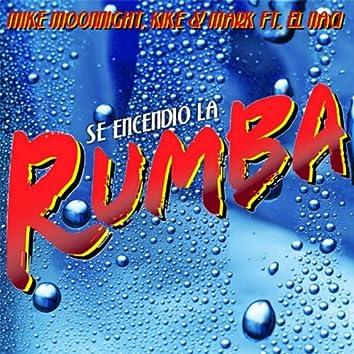 Se Encendio la Rumba Feat. El Naci