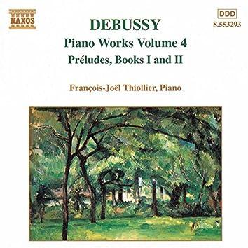 Debussy: Piano Music, Vol. 4 - Preludes, Books 1 and 2