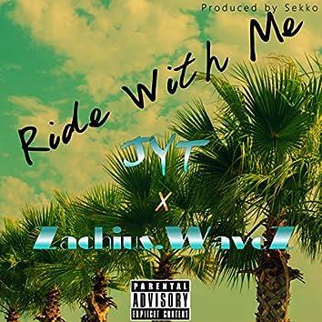 Ride With Me (feat. Zachius.Wavez)