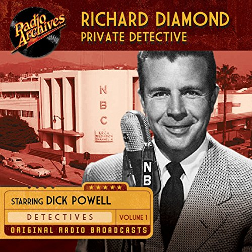 Richard Diamond, Private Detective, Vol. 1 audiobook cover art