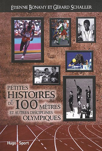 PTES HISTOIRES DU 100 METRES