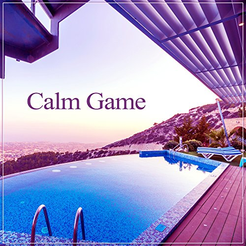 Calm Game – Nice Time with Friends, Fun Fun, Shots and Beer, Fantastic Atmosphere, Good Party