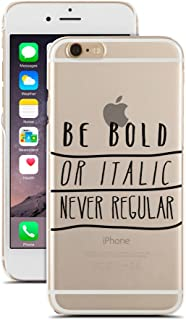 Best be bold or italic never regular phone case Reviews