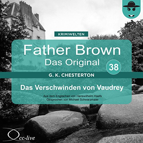 Das Verschwinden von Vaudrey (Father Brown - Das Original 38) Titelbild