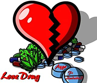 Love Drug [Explicit]