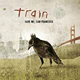 Songtexte von Train - Save Me, San Francisco