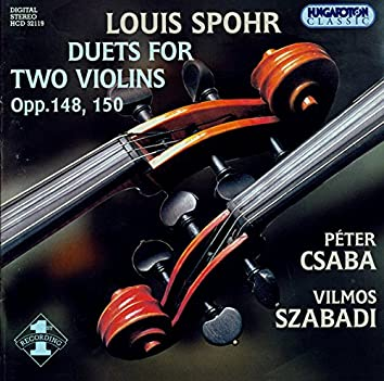 Spohr: Violin Duets, Opp. 148 and 150
