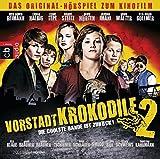 Die Vorstadtkrokodile 2 - Die coolste Bande ist zurück: Das Original-Hörspiel zum Kinofilm